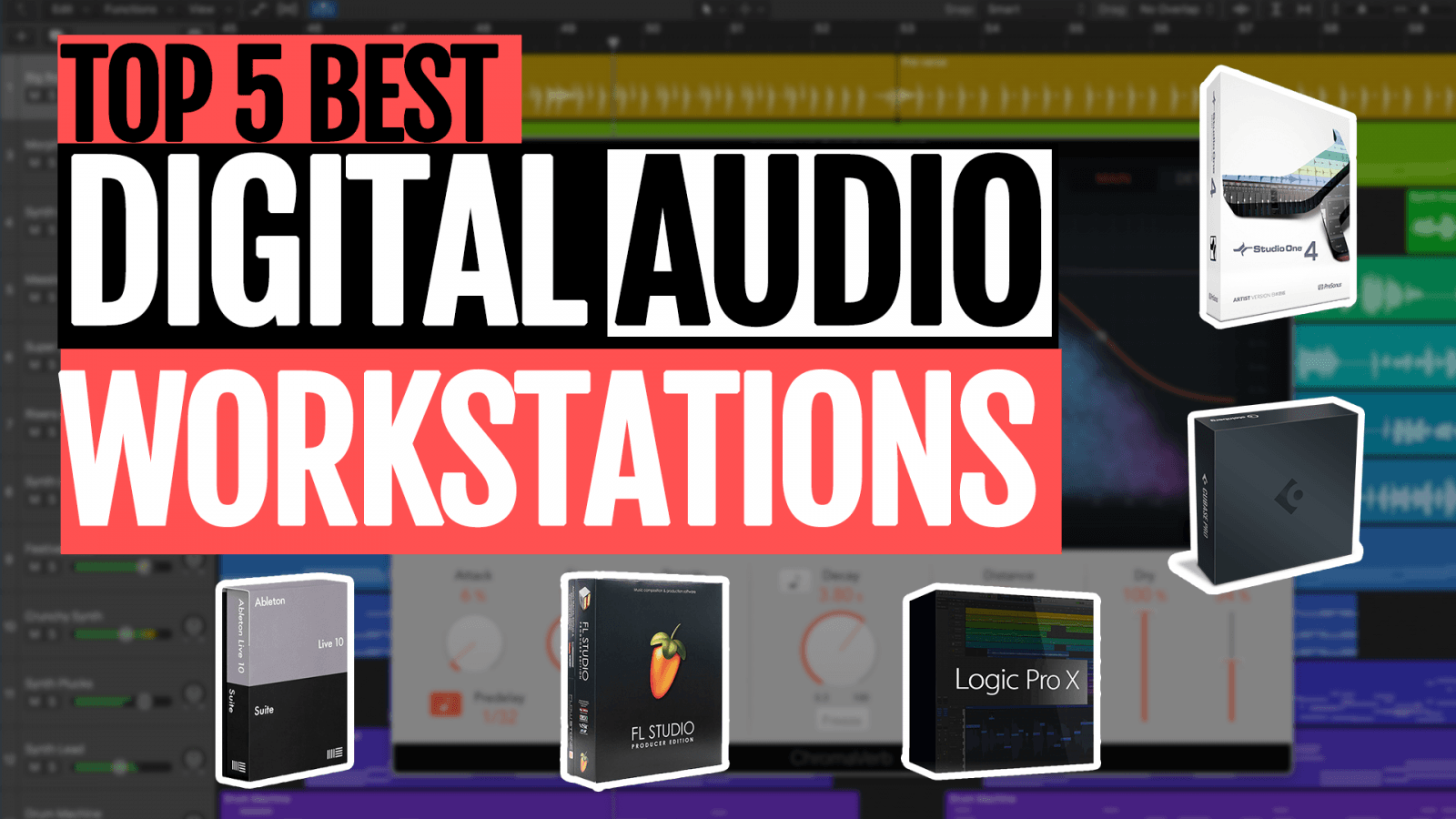 Top 5 Best Digital Audio Workstations - Music Production Software